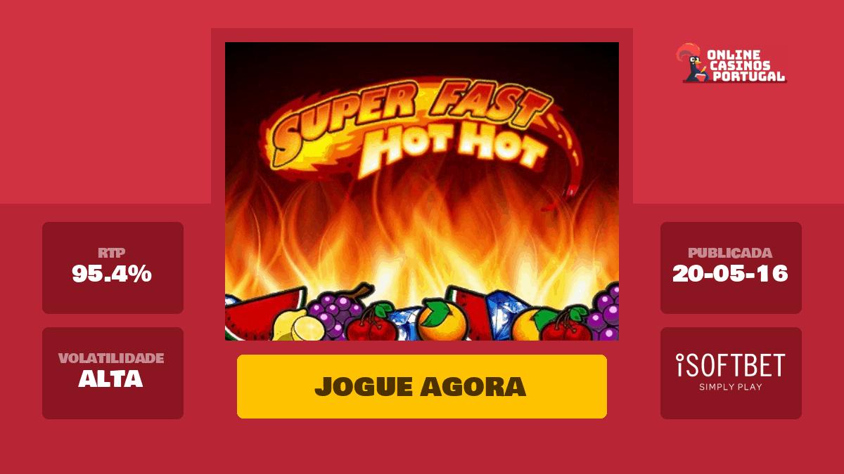 Super Fast Hot Hot Slot Machine